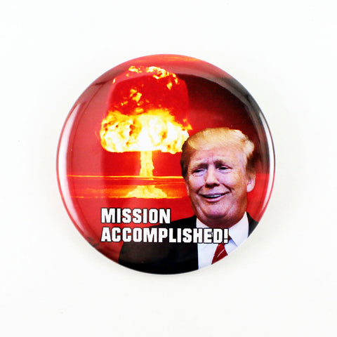 Mission Accomplished! | Pinback Button