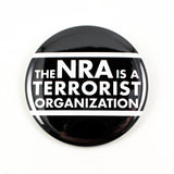 The NRA is a Terrorist Organization | Pinback Button