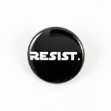 Resist. | Pinback Button