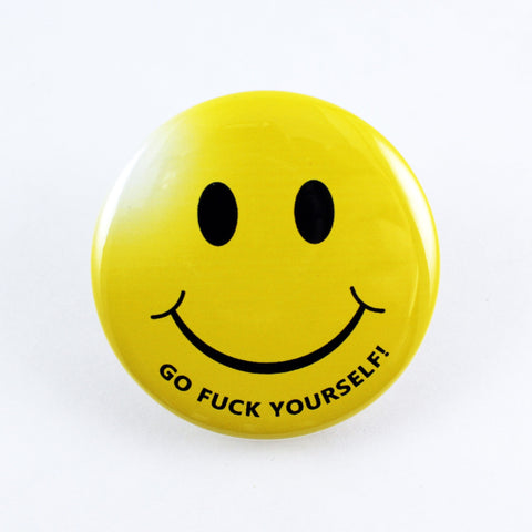 "Smiley Face ""Go Fuck Yourself!"" 