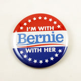I'm With Bernie With Her | 2 1/4 Inch Pinback Button