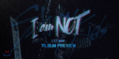 STRAY KIDS 1st Mini Album 'I am Not'