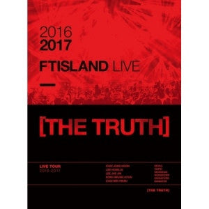FTISLAND - 2016-2017 FTISLAND LIVE [THE TRUTH] DVD + PHOTOBOOK