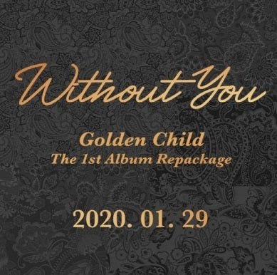 Golden Child 1st Repackage Album 'Without You'