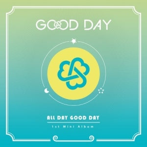 GOOD DAY 1ST MINI ALBUM - ALL DAY GOOD DAY