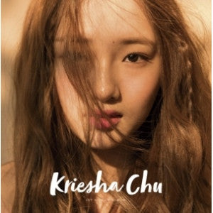KRIESHA CHU - KRIESHA CHU 1ST SINGLE ALBUM
