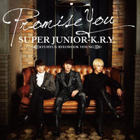 SUPERJUNIOR K.R.Y Promise You (Taiwan version)