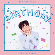 ROH TAE HYUN 1st Mini Album 'biRTHday'