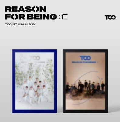 TOO 1st Mini Album 'REASON FOR BEING'
