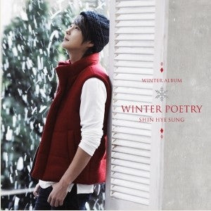 SHIN HYE SUNG SPECIAL ALBUM - WINTER POETRY