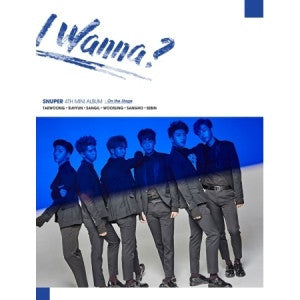 SNUPER 4TH MINI ALBUM - I WANNA?