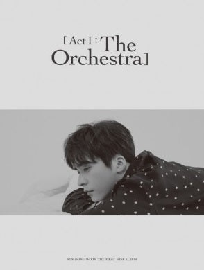 SON DONG WOON 1st Mini Album 'Act 1 : The Orchestra'