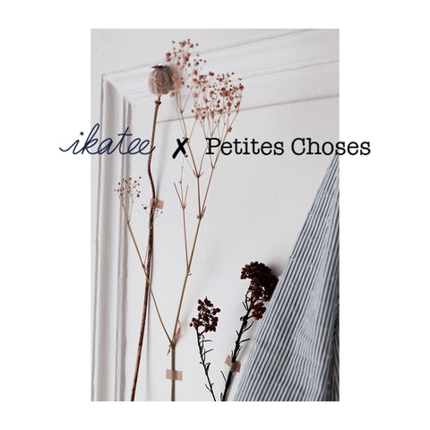 A new collaboration  : Ikatee x Petites Choses (episode 1)