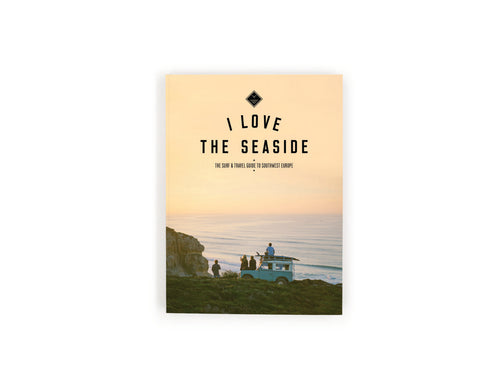 I Love The Seaside Surf + Travel Guide to Southwest Europe