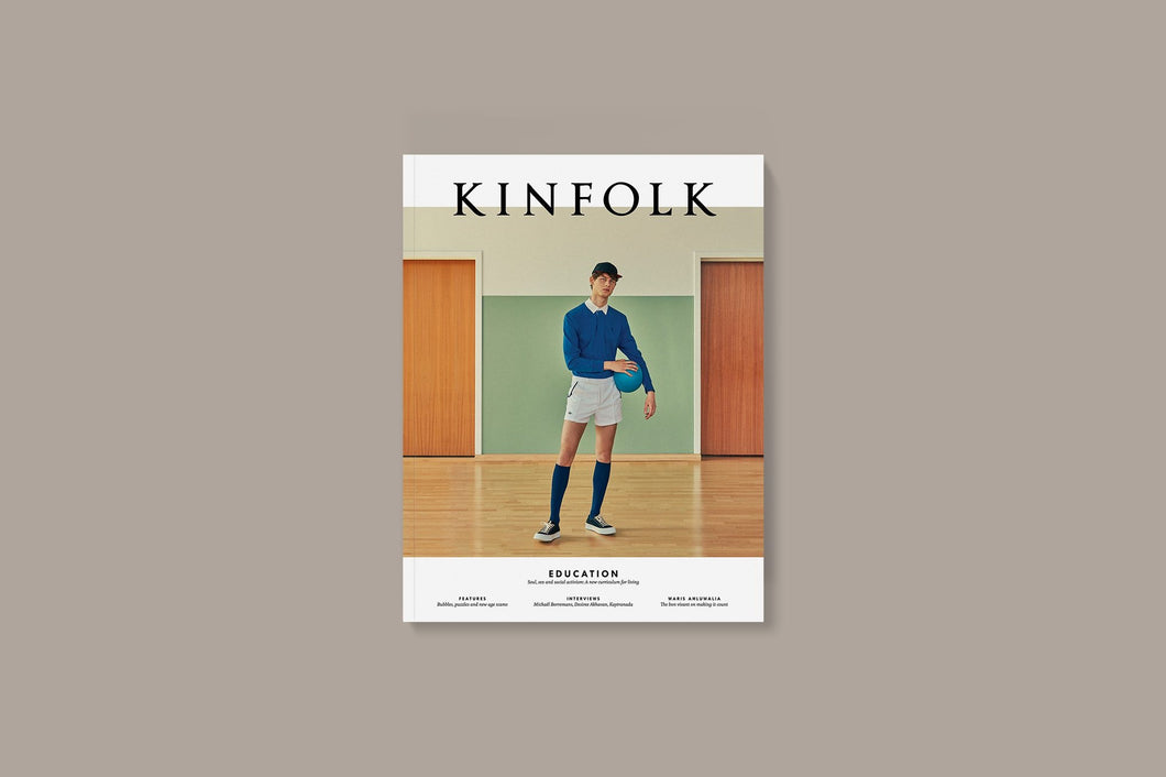 Kinfolk Issue 33 Education - BTS CONCEPT STORE
