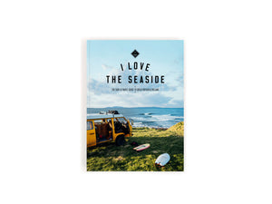 I Love The Seaside Surf + Travel Guide to Great Britain + Ireland