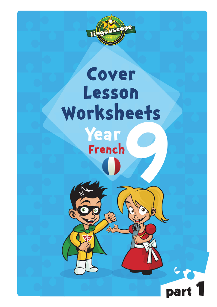 Cover Lesson Worksheets - Year 9 French, Part 1 (Downloadable eBook)