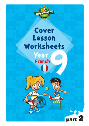 Cover Lesson Worksheets - Year 9 French, Part 2 (Downloadable eBook)