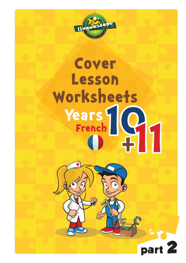 Cover Lesson Worksheets - Years 10 & 11 French, Part 2 (Downloadable eBook)