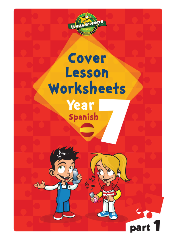 Cover Lesson Worksheets - Year 7 Spanish, Part 1 (Downloadable eBook)
