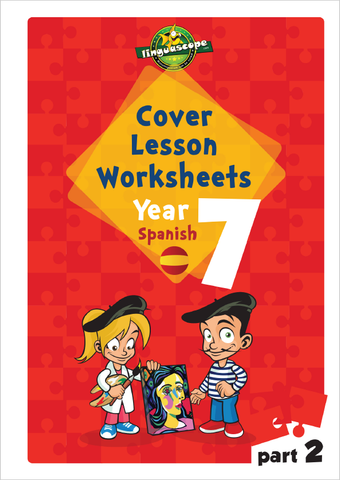 Cover Lesson Worksheets - Year 7 Spanish, Part 2 (Downloadable eBook)
