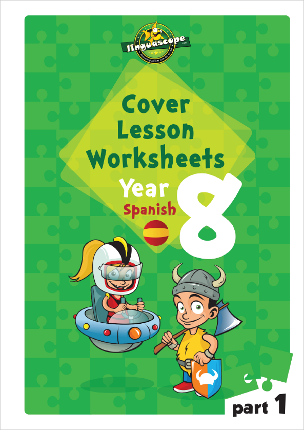 Cover Lesson Worksheets - Year 8 Spanish, Part 1 (Downloadable eBook)