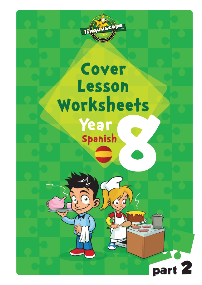 Cover Lesson Worksheets - Year 8 Spanish, Part 2 (Downloadable eBook)