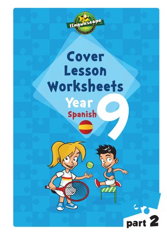 Cover Lesson Worksheets - Year 9 Spanish, Part 2 (Downloadable eBook)