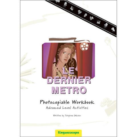 'Le Dernier métro' Photocopiable Workbook (Advanced Level Activities)