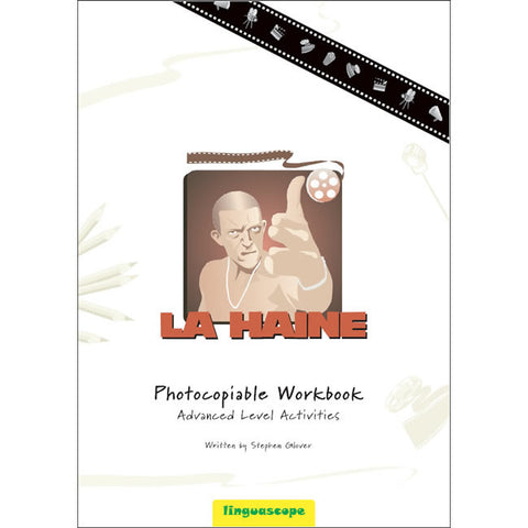 'La Haine' Photocopiable Workbook (Advanced Level Activities)