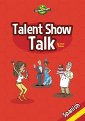 Talent Show Talk - Spanish (Reproducible eBook)