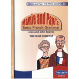 Mamie and Papi's Basic French Grammar - The Passé Composé (Downloadable eBook)