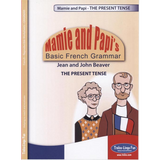 Mamie and Papi's Basic French Grammar - The Present Tense (Downloadable eBook)