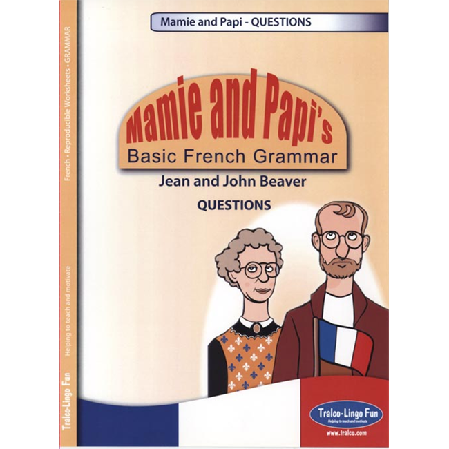 Mamie and Papi's Basic French Grammar - Questions (Downloadable eBook)
