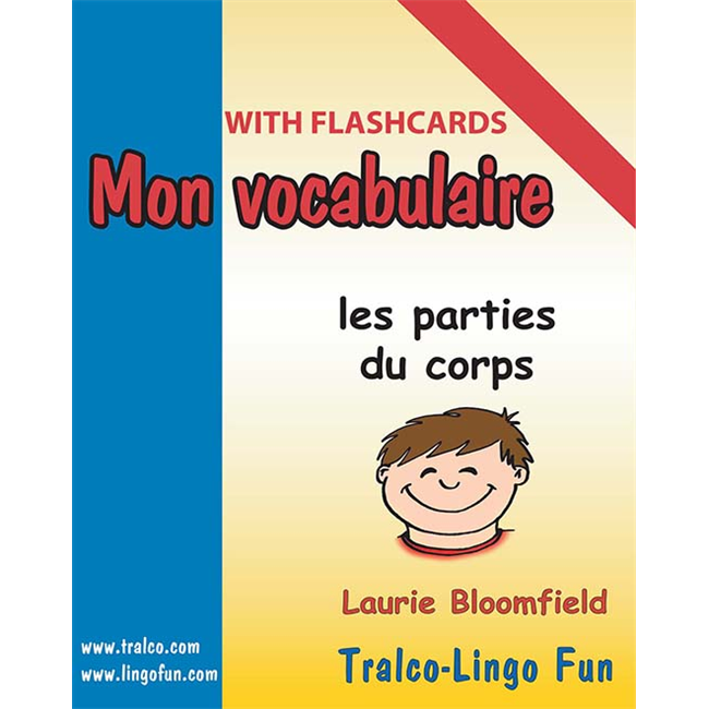 Mon vocabulaire (with flashcards) - Les Parties du corps (Downloadable eBook)