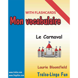 Mon vocabulaire (with flashcards) - Le Carnaval (Downloadable eBook)