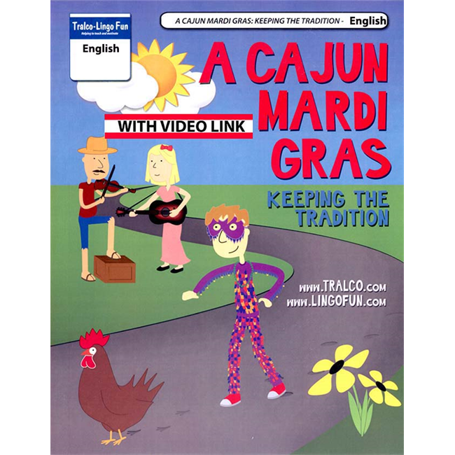A Cajun Mardi Gras - Keeping the Tradition (English Edition) (Downloadable eBook with link to streamed video)