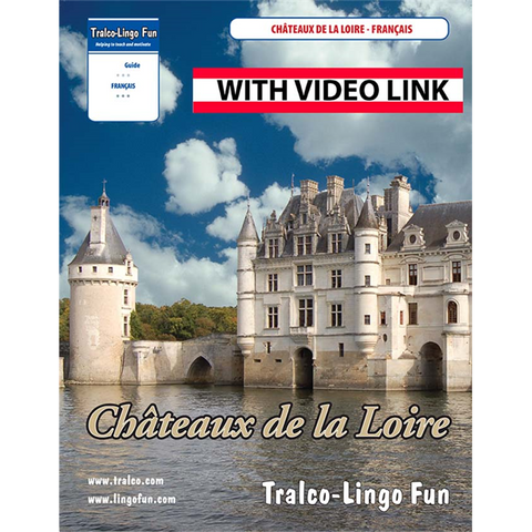 Châteaux de la Loire (Downloadable eBook with link to streamed video)