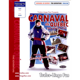 Carnaval de Québec - The Adventure (English version) (Downloadable eBook with link to streamed video)