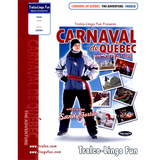Carnaval de Québec - The Adventure (French version) (Downloadable eBook with link to streamed video)