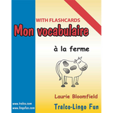 Mon vocabulaire (with flashcards) - À la ferme (Downloadable eBook)