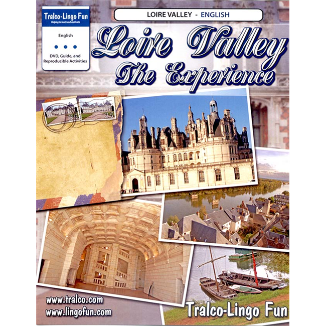 Loire Valley The Experience (English version) (Downloadable eBook with link to streamed video)