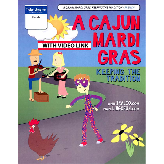 Mardi gras cajun - Conservons la tradition (French version) (Downloadable eBook with link to streamed video)