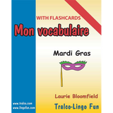 Mon vocabulaire (with flashcards) - Mardi gras (Downloadable eBook)