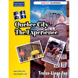 Quebec City The Experience (French version) (Downloadable eBook with link to streamed video)