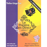 Le Théâtre en direct Volume 1 (Downloadable eBook)