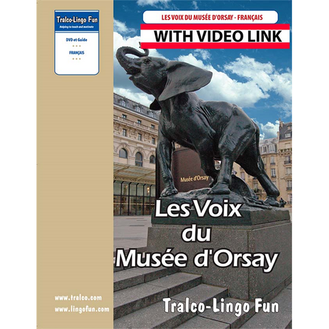 Les Voix du musée d'Orsay (French version) (Downloadable eBook with link to streamed video)
