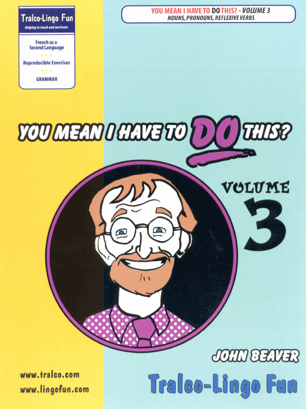 You Mean I Have to DO This? Volume 3 (Nouns, Pronouns, Reflexive Verbs) (Downloadable eBook)