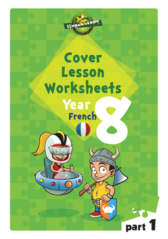 Cover Lesson Worksheets (French Year 8, Part 1) (Downloadable eBook)