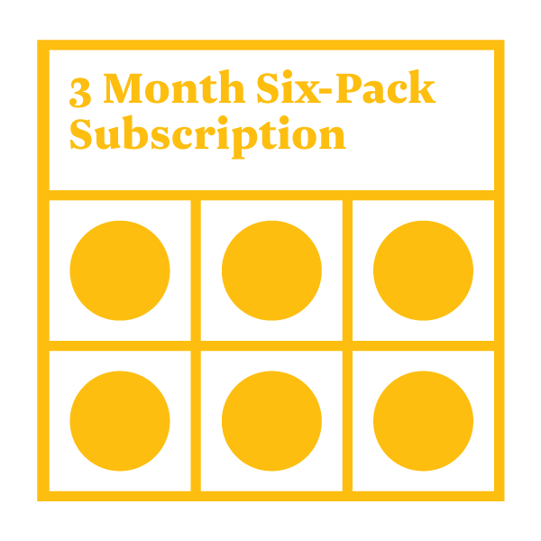 Six-Pack Subscription - 3 Months